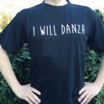 """T-Shirt Herren """"I WILL DANZA"""""""